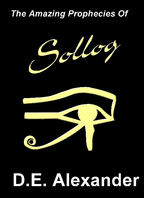 Amazing Prophecies of Sollog