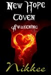 New Hope Coven Book I Awakening