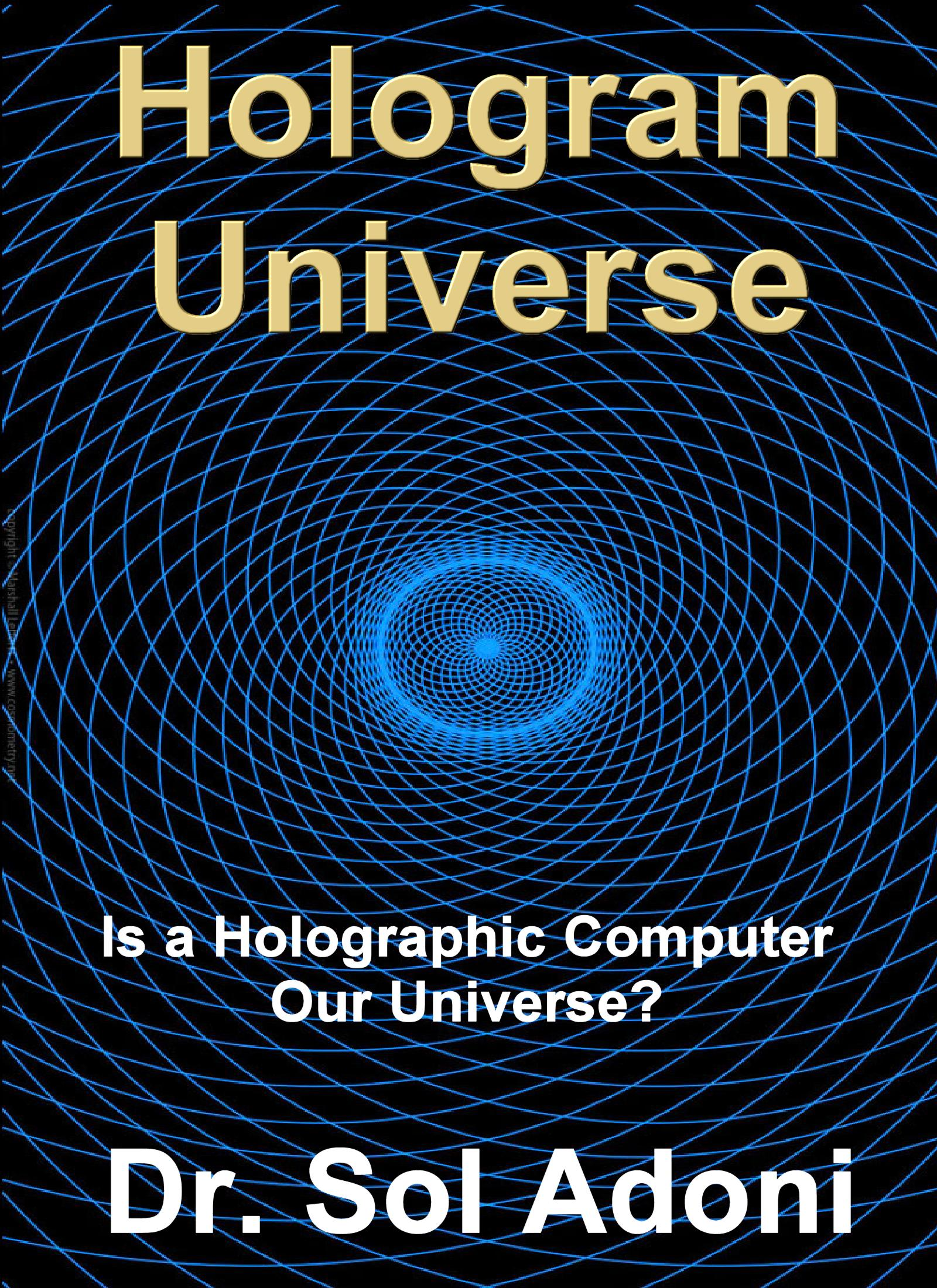 Hologram Universe