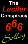 The Lucifer Conspiracy