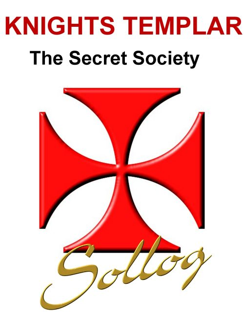 Knights Templar The Secret Society