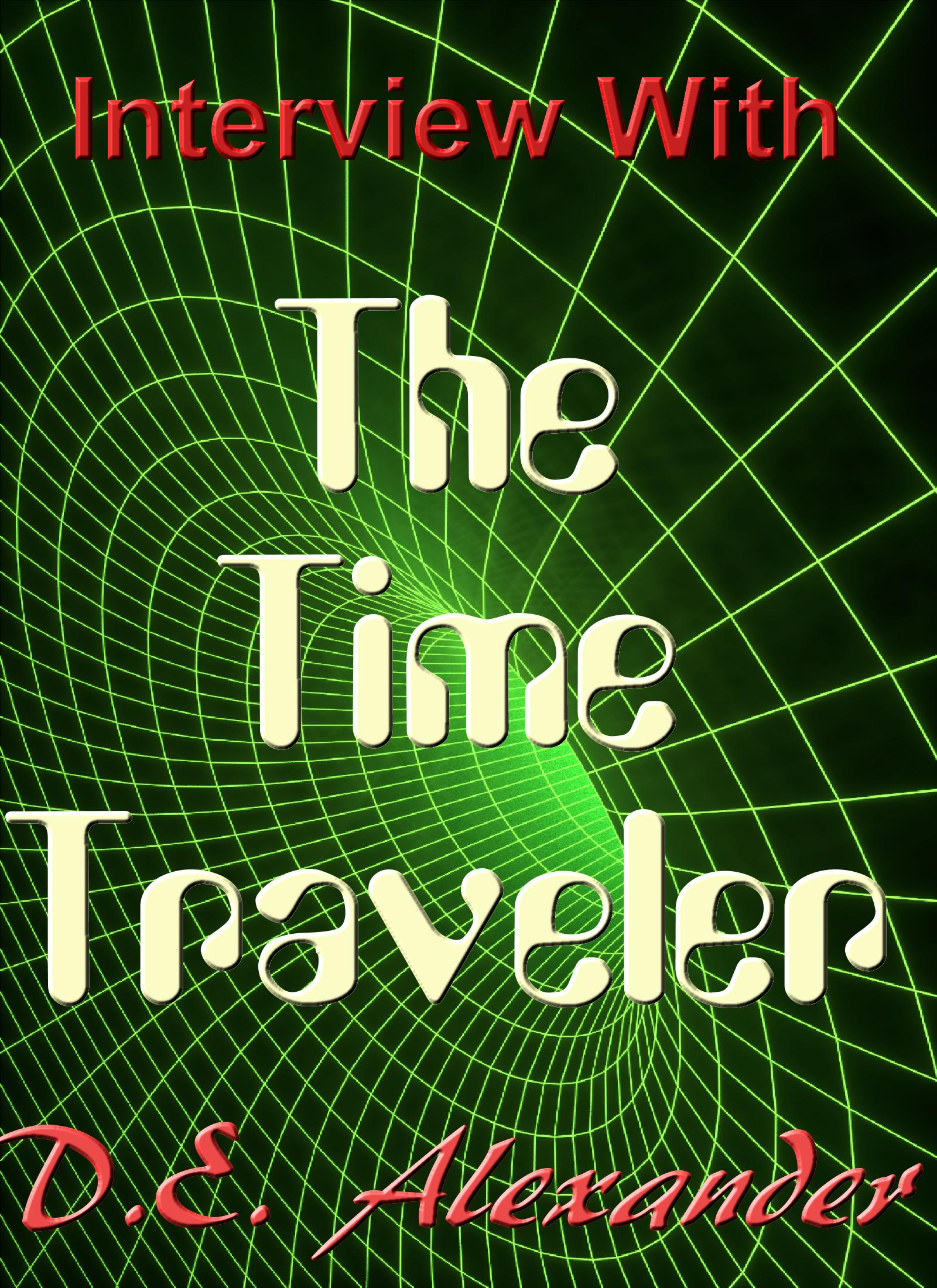 Interview with the Time Traveler